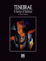 Tenebrae: A Service of Darkness Sheet Music by Hal H. Hopson