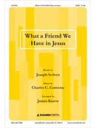 What a Friend We Have in Jesus Sheet Music by James Koerts