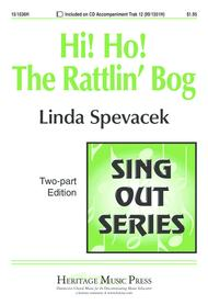 Hi Ho! The Rattlin' Bog Sheet Music by Linda Spevacek