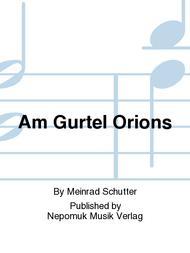 Am Gurtel Orions Sheet Music by Meinrad Schutter