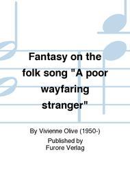 "Fantasy on the folk song ""A poor wayfaring stranger"" Sheet Music by Vivienne Olive"
