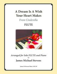 A Dream Is A Wish Your Heart Makes - FLUTE Sheet Music by Ilene Woods