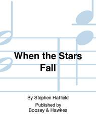 When the Stars Fall Sheet Music by Stephen Hatfield