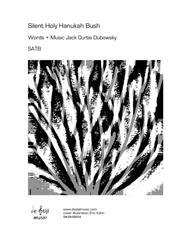 Silent Holy Hanukah Bush (SATB) Sheet Music by Jack Curtis Dubowsky