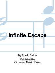 Infinite Escape Sheet Music by Frank Gulino