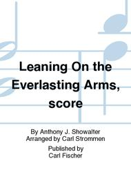 Leaning On the Everlasting Arms Sheet Music by Anthony Showalter