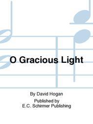 O Gracious Light (Phos hilaron) Sheet Music by David Hogan