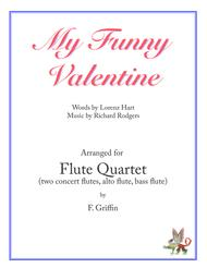 My Funny Valentine for Flute Quartet Sheet Music by Elvis Costello