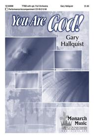 You Are God! Sheet Music by Gary Hallquist