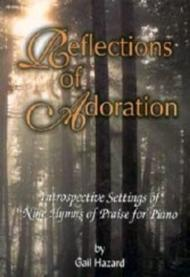 Reflections of Adoration Sheet Music by Gail L. Hazard