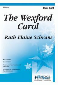 The Wexford Carol Sheet Music by Ruth Elaine Schram