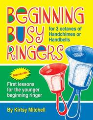 Beginning Busy Ringers Sheet Music by Kirtsy Mitchell