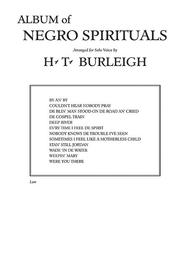 Album of Negro Spirituals Sheet Music by for Solo Voice by Harry T. Burleigh