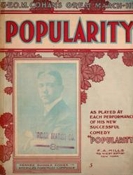 Popularity Sheet Music by George M. Cohan