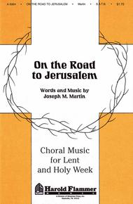On the Road to Jerusalem (from Song of the Shadows) Sheet Music by Joseph M. Martin