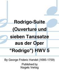 """Rodrigo-Suite (Ouverture und sieben Tanzsatze aus der Oper """"Rodrigo"""") HWV 5 Sheet Music by George Frideric Handel"""