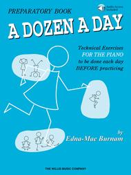 A Dozen a Day Preparatory Book - Book/Audio Sheet Music by Edna-Mae Burnam