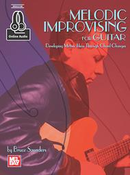 Melodic Improvising for Guitar Sheet Music by Bruce Saunders