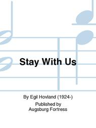 Stay With Us Sheet Music by Egil Hovland