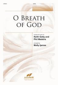 O Breath of God Sheet Music by Keith Getty