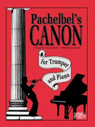 Pachelbel's Canon for Trumpet and Piano Sheet Music by Johann Pachelbel