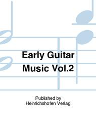 Early Guitar Music Vol. 2 Sheet Music by Various