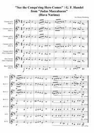 See The Conqu'ring Hero Comes (Hava Narima) - Clarinet Ensembles Sheet Music by Handel
