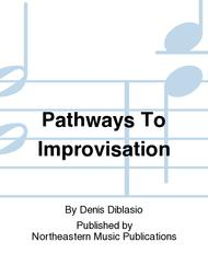 Pathways To Improvisation Sheet Music by Denis Diblasio