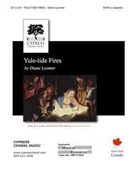Yuletide Fires (SATB) Sheet Music by Diane Loomer