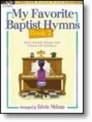 My Favorite Baptist Hymns