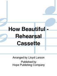 How Beautiful Sheet Music by Lloyd Larson