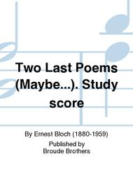 Two Last Poems (Maybe...) CCSSS-BB 14 Sheet Music by Ernest Bloch