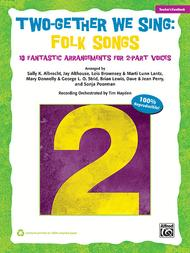 Two-Gether We Sing Folk Songs Sheet Music by George L. O. Strid