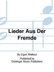 Lieder Aus Der Fremde Sheet Music by Egon Wellesz