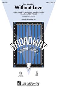 Without Love - ShowTrax CD Sheet Music by Marc Shaiman