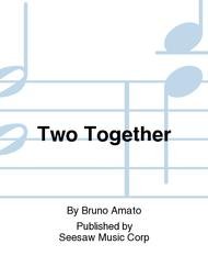 Two Together Sheet Music by Bruno Amato