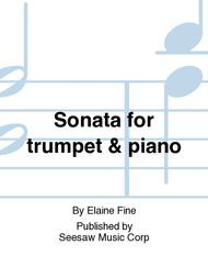 Sonata for trumpet & piano Sheet Music by Elaine Fine