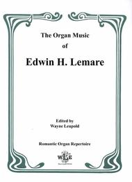 The Organ Music of Edwin H. Lemare