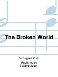 The Broken World Sheet Music by Eugene Kurtz