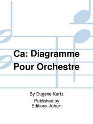Ca: diagramme Sheet Music by Eugene Kurtz