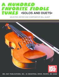 A Hundred Favorite Fiddle Tunes: Solos and Duets Sheet Music by Bill Guest
