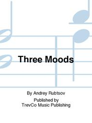 Three Moods Sheet Music by Andrey Rubtsov