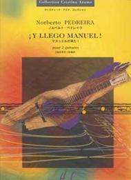Y Llego Manuel! Sheet Music by Norberto Pedreira