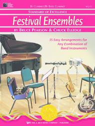 Standard of Excellence: Festival Ensembles-Clarinet/Bass Clarinet Sheet Music by Bruce Pearson