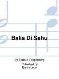 Balia Di Sehu Sheet Music by Eduard Toppenberg