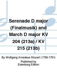 Serenade D major (Finalmusik) and March D major KV 204 (213a) / KV 215 (213b) Sheet Music by Wolfgang Amadeus Mozart