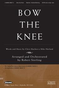 Bow The Knee Sheet Music by Robert Sterling