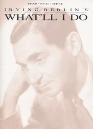 What'll I Do Sheet Music by Irving Berlin
