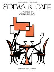 Sidewalk Cafe Sheet Music by William L. Gillock