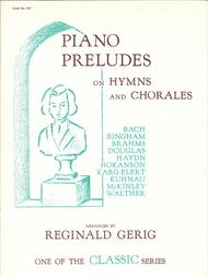 Piano Preludes on Hymns and Chorales Sheet Music by Reginald Gerig